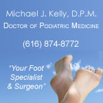 Michael J. Kelley, D.P.M., Doctor of Podiatric Medicine